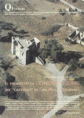"""Il Progetto di Conservazione del """"Castello"""" di: Valtieri, Simonetta (a"""