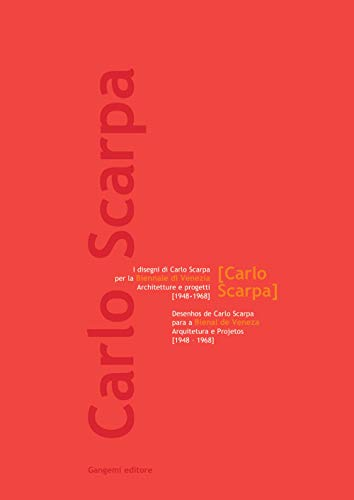 I disegni di Carlo Scarpa per la: Carlo Scarpa