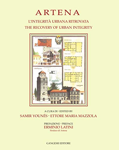 9788849205787: Artena: The Recovery of Urban Integrity (University of Notre Dame Graduate Program in Architecture, Rome Studies Program Publications)