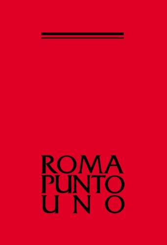 9788849206531: Roma Punto Uno Catalogo della Mostra a Seul, Tokyo, Osaka