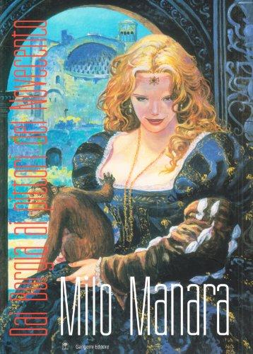 Milo Manara: Dai Borgia Ai Pittori Del Novecento: Manara, Milo, Vincenzo Mollica (Ed)