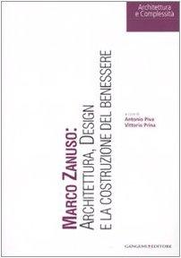 Marco Zanuso: architettura, design e la costruzione