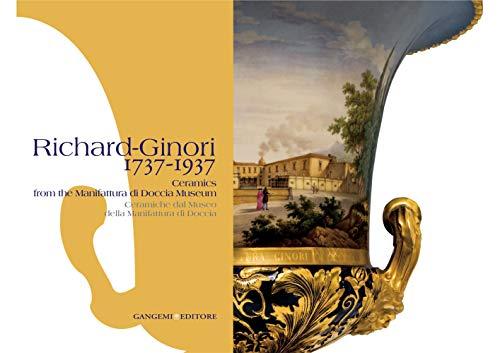 Richard-Ginori 1737-1937: Ceramics from the Manufattura di: n/a