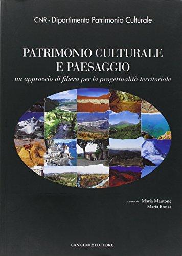 9788849218138: Patrimonio culturale e paesaggio. Un approccio di filiera per la progettualità territoriale