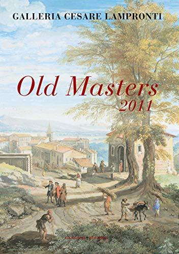 9788849220940: Old Masters 2011. Galleria Cesare Lampronti