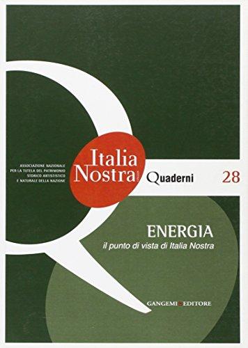 9788849221558: Energia. Il punto di vista di Italia nostra