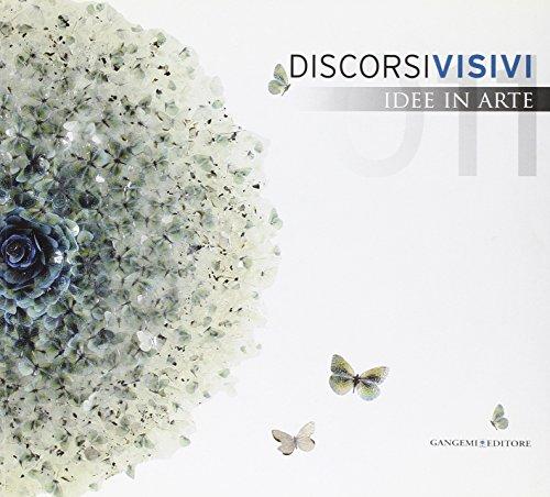 Discorsi visivi 2011. Idee in arte: Massimo Rossi Ruben