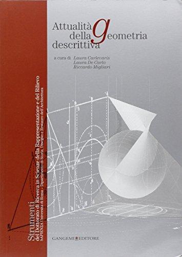 9788849223057: Attualità della geometria descrittiva