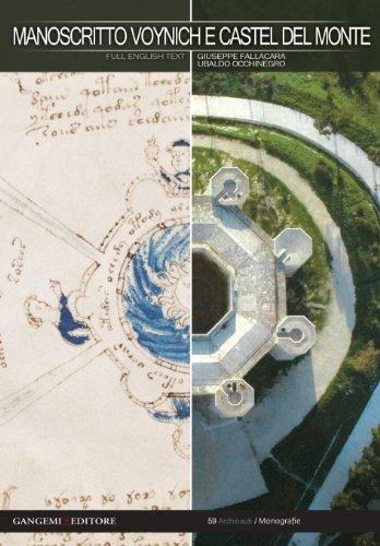 52 - Manoscritto Voynich E Castel Del Monte. Nuova Chiave Interpretativa: Collectif