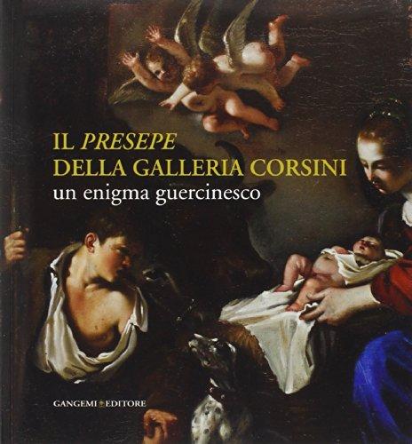 9788849227802: Il «Presepe» della Galleria Corsini. Un enigma guercinesco