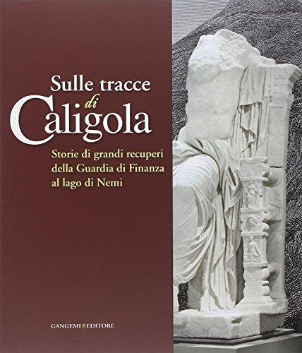 Sulle tracce di Caligola : storie di