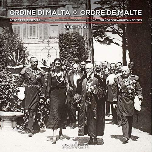 70 - Ordine Di Malta - Ordre de Malte. Fotografie Inedite - Photographies Inedites 1880-1960: ...