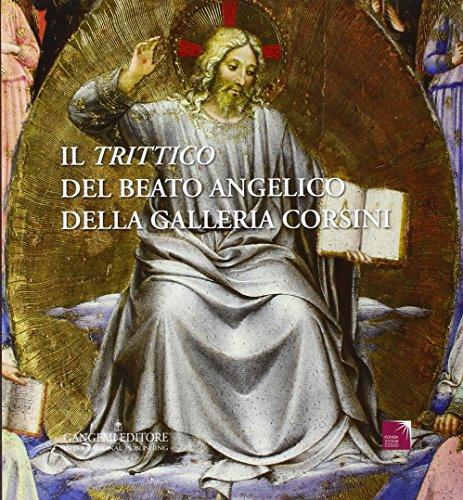 9788849230482: Il Trittico del Beato Angelico della Galleria Corsini