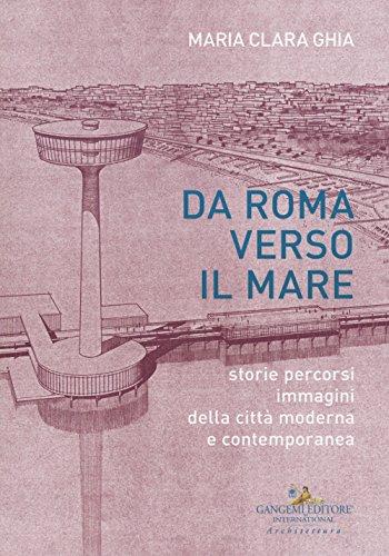 Da Roma verso il mare : storie,: Ghia,Maria Clara