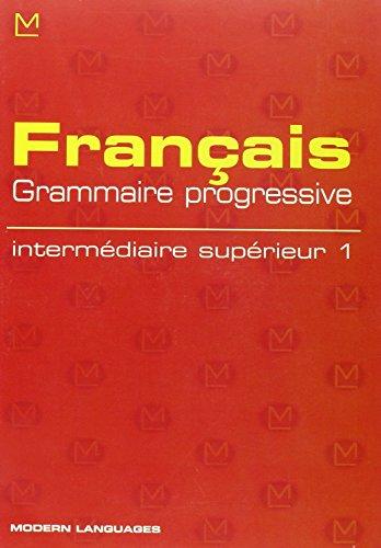9788849300284: Fran�ais grammaire progressive. Interm�diaire sup�rieur. Con audiocassetta. Per la Scuola media: 1