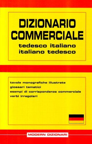 9788849302684: Dizionario commerciale. Tedesco-italiano, italiano-tedesco