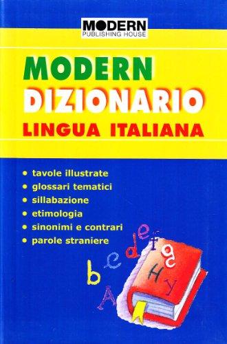 MODERN DIZIONARIO DI LINGUA ITALIANA: AA.VV.