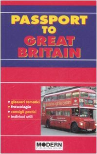 9788849305272: Passport to Great Britain. Ediz. italiana e inglese