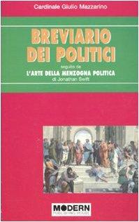 9788849305593: Breviario dei politici-L'arte della menzogna politica