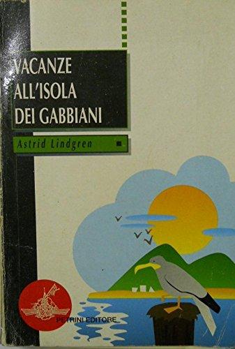 9788849403589: Vacanze all'isola dei gabbiani (Le vele)