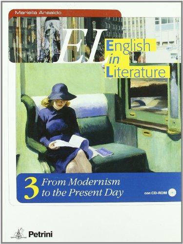 9788849410341: EL. English in literature. Per le Scuole superiori. Con CD-ROM: 3