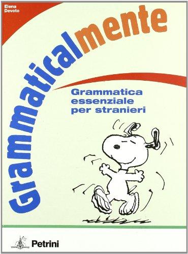 9788849412338: Grammaticalmente. Grammatica essenziale per stranieri