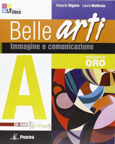 9788849415438: BELLE ARTI ORO A+B+CD +LD