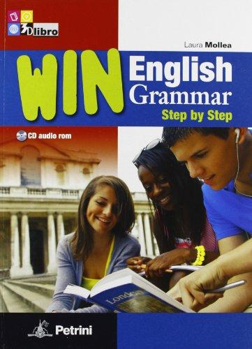 9788849416091: Win English grammar step by step. Trainer-Grammar. Per le Scuole superiori. Con CD-ROM