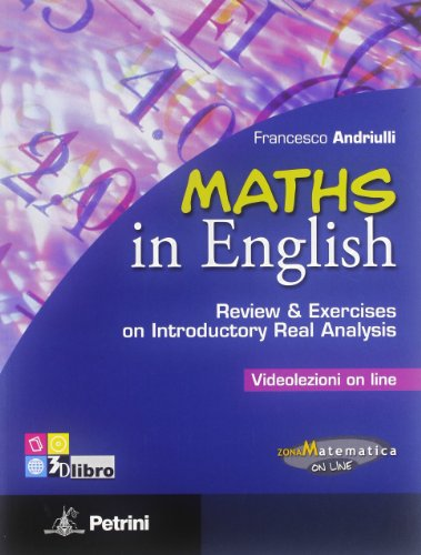 9788849417036: Maths in english. Reviwe & excercises on introductory real analysis. Videolezioni on line. Per le Scuole superiori
