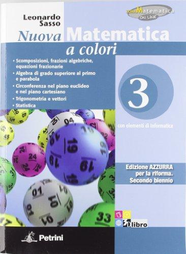 9788849417166: Nuova matematica a colori. Edizione Azzurra. Con espansione online. Per le Scuole superiori. Volume 3 + eBook