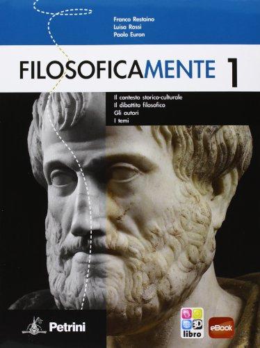 9788849417647: FILOSOFICAMENTE 1: Vol. 1