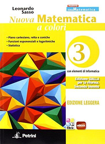 9788849418408: Nuova matematica a colori. Ediz. gialla leggera. Per le Scuole superiori. Con e-book. Con espansione online: 3