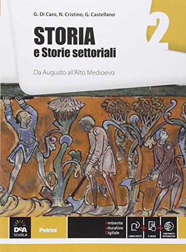 9788849418552: Storia e storie settoriali. Per le Scuole superiori. Con e-book. Con espansione online: 2