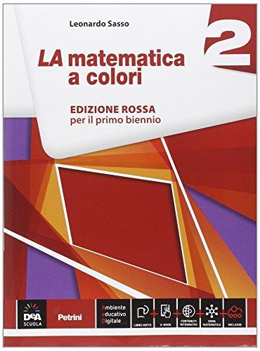 9788849419085: La matematica a colori. Ediz. rossa. Per le Scuole superiori. Con e-book. Con espansione online: 2