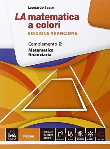 9788849420524: La matematica a colori. Ediz. arancione. Complemento ...