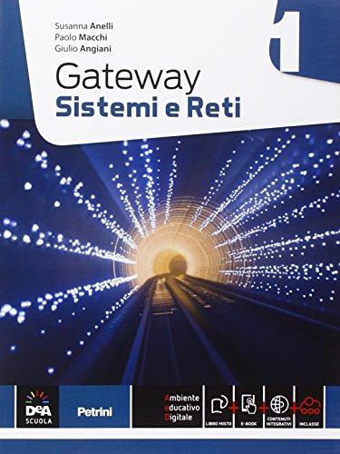 9788849420562: Gateway. Sistemi e reti. Per le Scuole superiori