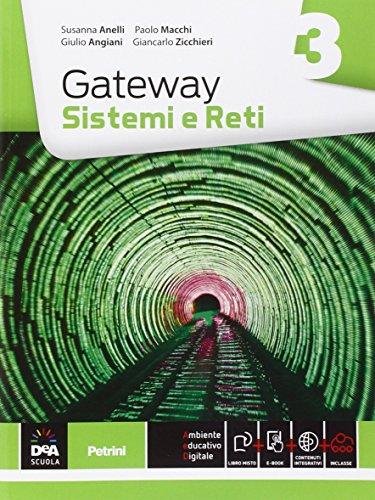 9788849420760: Gateway. Sistemi e reti. Per le Scuole superiori. Con e-book. Con espansione online: 3
