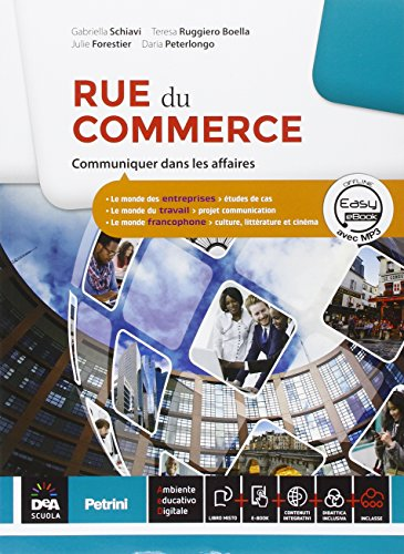 9788849420869: Rue de commerce. Con Parcours interdisciplinaires. Per le Scuole superiori. Con e-book. Con espansione online [Lingua francese]