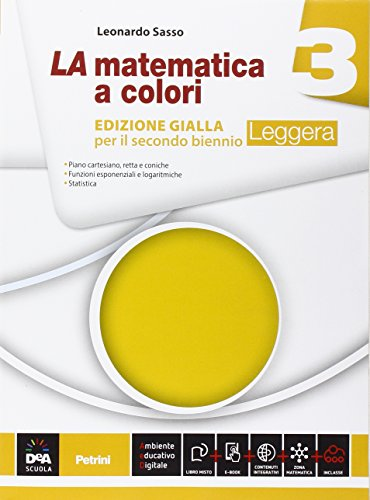 9788849421088: La matematica a colori. Ediz. gialla leggera. Per le Scuole superiori. Con e-book. Con espansione online (Vol. 3)
