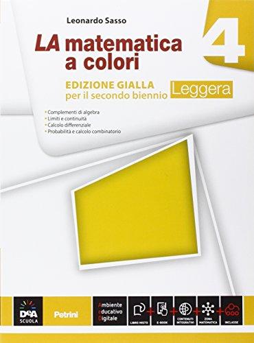 9788849421095: La matematica a colori. Ediz. gialla leggera. Per le Scuole superiori. Con e-book. Con espansione online (Vol. 4)