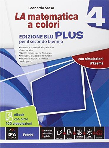 9788849421323: La matematica a colori. Ediz. blu plus. Con videolezioni. Per le Scuole superiori. Con e-book. Con espansione online: 4