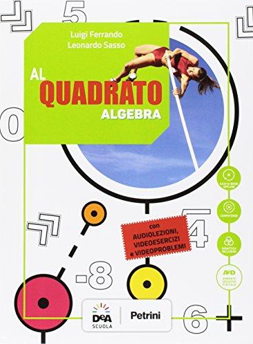9788849421460: Al quadrato. Aritmetica-Geometria. Per la Scuola media. Con e-book. Con espansione online: 3