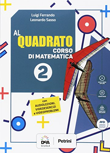 9788849421903: Al quadrato. Per la Scuola media. Con e-book. Con espansione online. Con DVD-ROM: 2