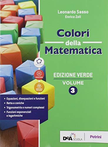 9788849423327: Colori della matematica. Ediz. verde. Per il triennio delle Scuole superiori. Con e-book. Con espansione online: 3