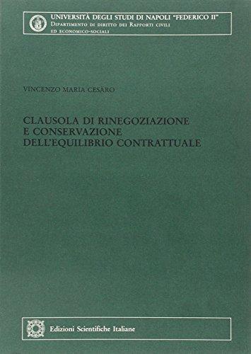9788849501438: Clausola di rinegoziazione e conservazione dell'equilibrio contrattuale (Univ. Napoli)