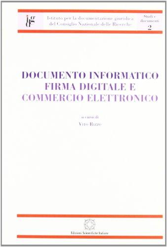 9788849501964: Documento informatico. Firma digitale e commercio elettronico