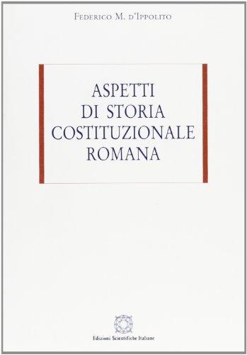 9788849502008: Aspetti di storia costituzionale romana