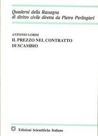 9788849503302: Il prezzo nel contratto di scambio (Quaderni della Rassegna di dirit. civile)