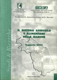 9788849512700: Il sistema agricolo e alimentare nelle Marche. Rapporto 2005