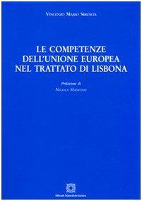 9788849514513: Le competenze dell'unione europea nel trattato di Lisbona